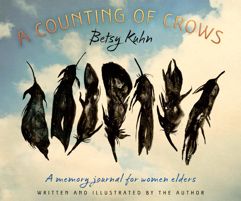 A Counting of Crows by Betsy Kuhn